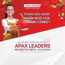 CHÀO 2020, APAX LEADERS RA MẮT TRUNG TÂM MỚI TẠI QUẬN 7 (TP.HCM)