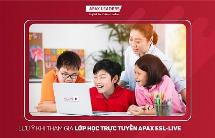 MỘT SỐ NỘI QUY HỌC TẬP ĐƠN GIẢN ĐỂ HỌC APAX ESL-LIVE HIỆU QUẢ