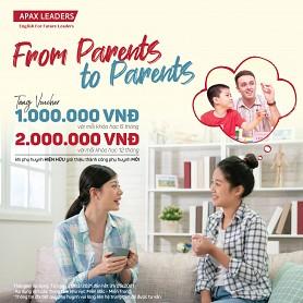 Apax công bố chương trình Khách hàng giới thiệu Khách hàng ( From Parents to Parents) tri ân phụ huynh