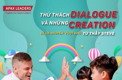 Dialogue Creation tạo nên sự khác biệt lớn cho học viên Apax